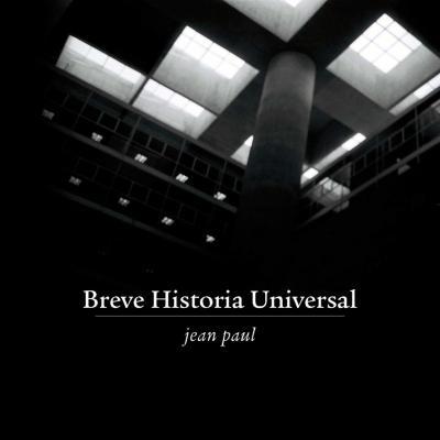 JEAN PAUL: BREVE HISTORIA UNIVERSAL