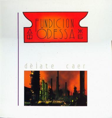 FUNDICIÓN ODESSA - DÉJATE CAER (1.988)